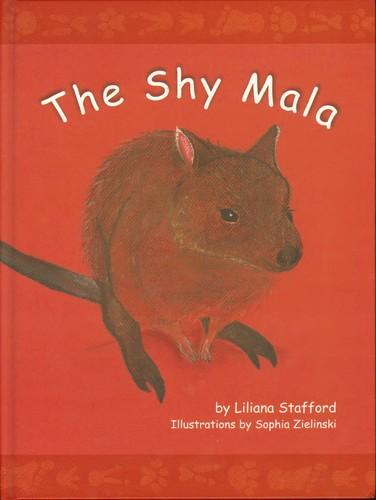 The Shy Mala by Liliana Stafford, Illustrations by Sophia Zielinski