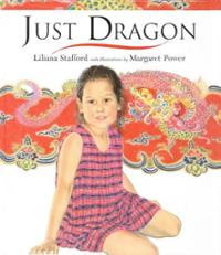 Just Dragon by Liliana Stafford