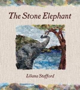 The Stone Elephant by Liliana Stafford